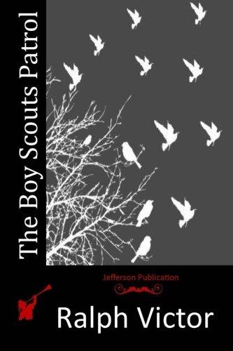 9781515399216: The Boy Scouts Patrol