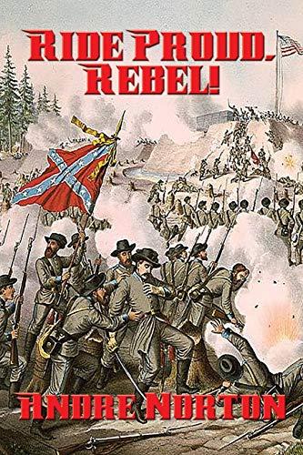 9781515402435: Ride Proud, Rebel!