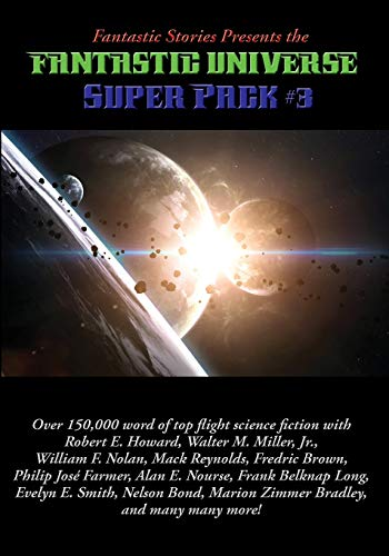 Fantastic Stories Presents the Fantastic Universe Super: Bradley, Marion Zimmer;