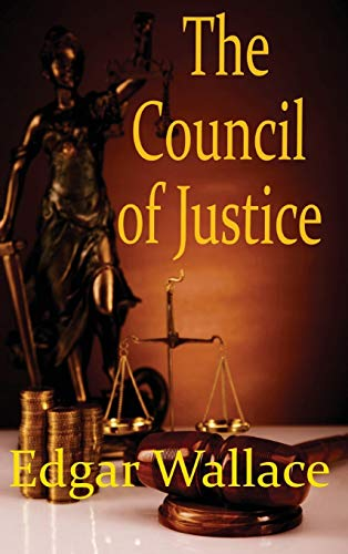 9781515425366: The Council of Justice