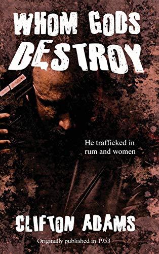 9781515426165: Whom Gods Destroy