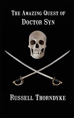 9781515426561: The Amazing Quest of Doctor Syn