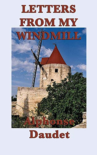 9781515427636: Letters from my Windmill