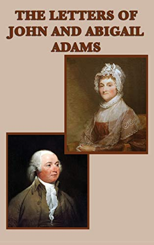 9781515428305: The Letters of John and Abigail Adams