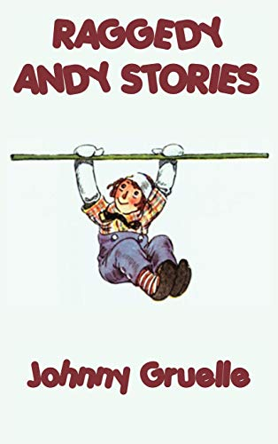 9781515429401: Raggedy Andy Stories