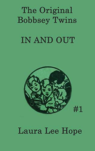 9781515430179: The Bobbsey Twins in and Out