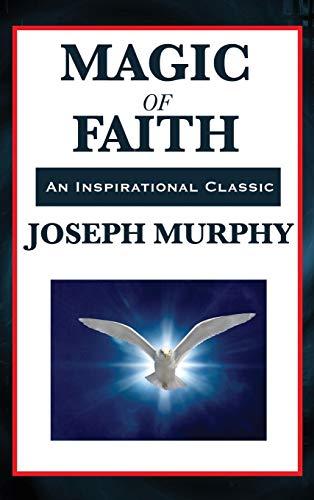 9781515431213: Magic of Faith