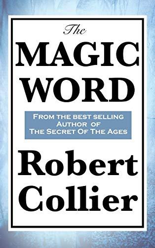 The Magic Word: Collier, Robert