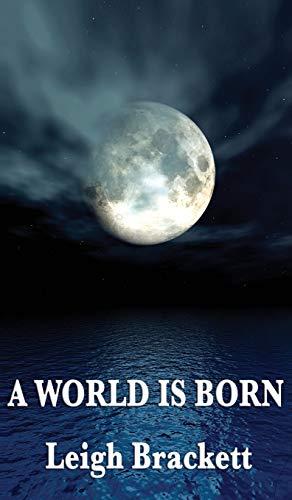 9781515433996: A World Is Born