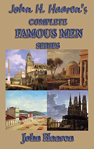 9781515434887: John H. Haaren's Complete Famous Men Series