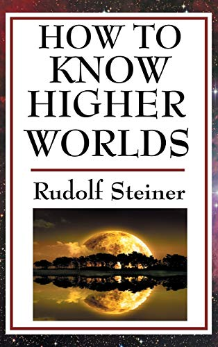 9781515436522: How to Know Higher Worlds