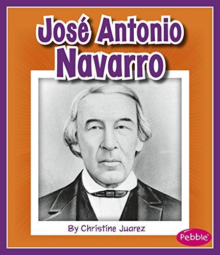 9781515718895: José Antonio Navarro (Great Hispanic and Latino Americans)