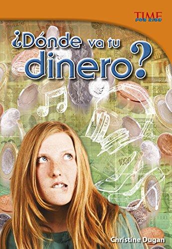 Donde Va Tu Dinero?: Dugan, Christine