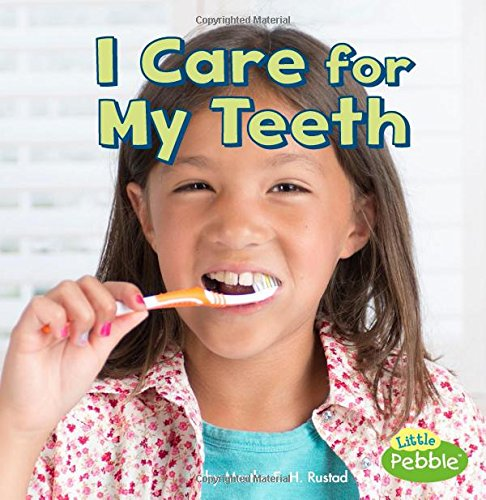 9781515739890: I Care for My Teeth (Healthy Me)
