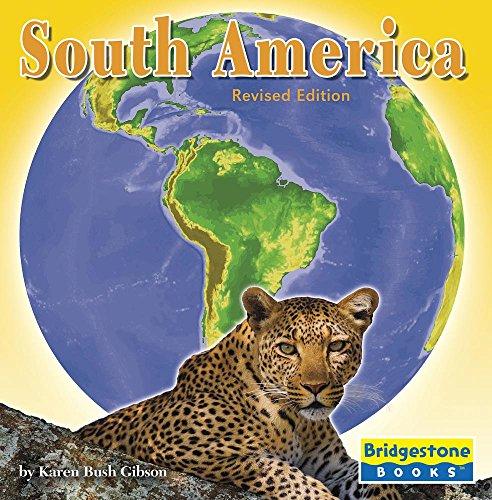 South America: Gibson, Karen Bush