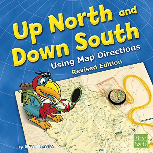9781515742197: Up North and Down South: Using Map Directions (Map Mania)