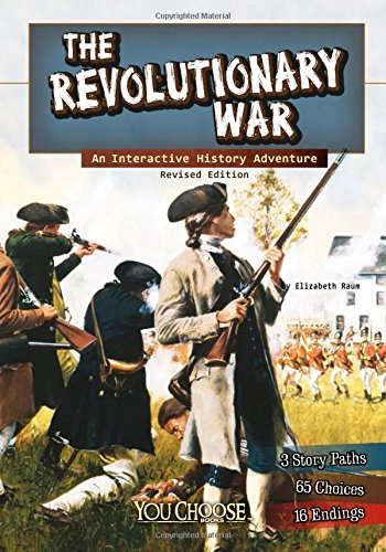 9781515742647: The Revolutionary War: An Interactive History Adventure (You Choose: History)