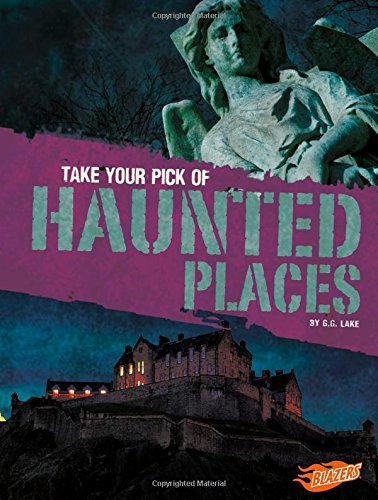9781515744719: Take Your Pick of Haunted Places (Take Your (Equally Horrible) Pick!)