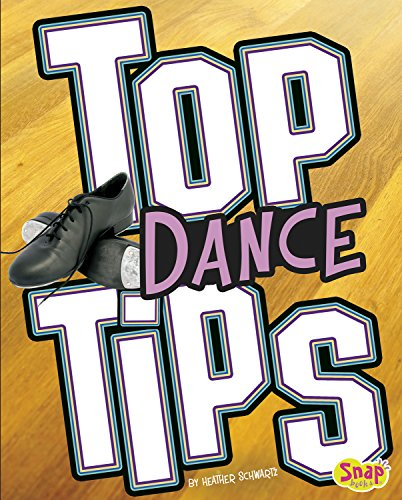 Top Dance Tips (Top Sports Tips)
