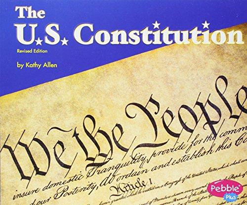 9781515759676: The U.S. Constitution (Pebble Plus)