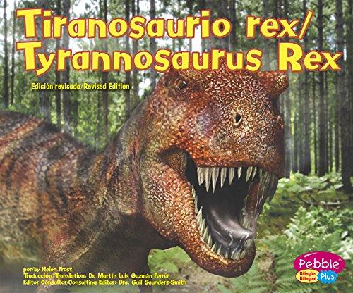 9781515761785: Tiranosaurio Rex/Tyrannosaurus Rex (Dinosaurios Y Animales Prehistoricos/Dinosaurs and Prehistoric Animals)