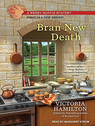 9781515900337: Bran New Death (Merry Muffin Mystery)
