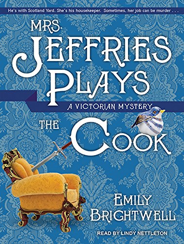 Mrs. Jeffries Plays the Cook (Compact Disc): Emily Brightwell