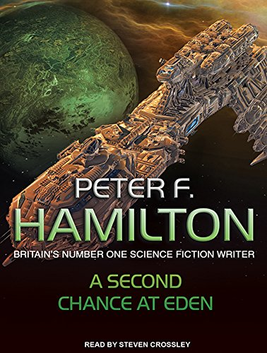 A Second Chance at Eden (Compact Disc): Peter F. Hamilton