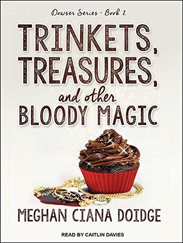 Trinkets, Treasures, and Other Bloody Magic (Compact Disc): Meghan Ciana Doidge