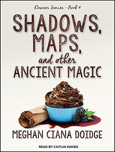 Shadows, Maps, and Other Ancient Magic (Compact Disc): Meghan Ciana Doidge