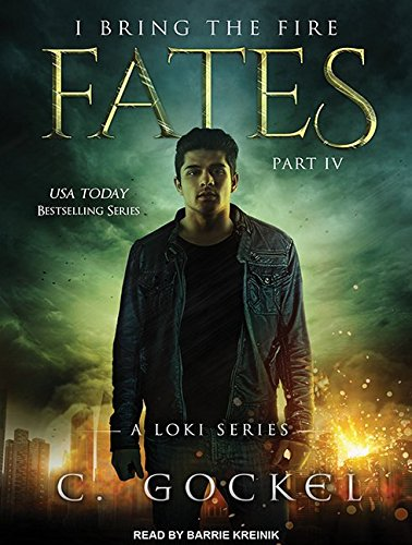 Fates (I Bring the Fire): C. Gockel