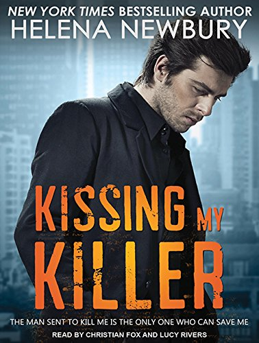 Kissing My Killer (Compact Disc): Helena Newbury