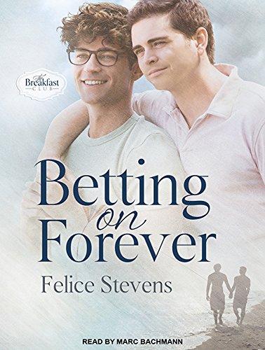 Betting on Forever (Compact Disc): Lori Simon Gordon