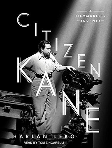 Citizen Kane: A Filmmaker's Journey (Compact Disc): Harlan Lebo