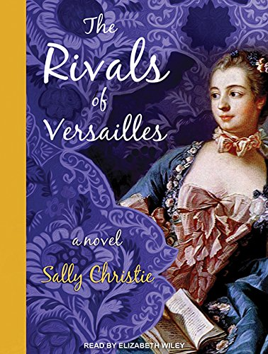 The Rivals of Versailles (Compact Disc): Sally Christie