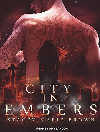 City in Embers (Compact Disc): Stacey Marie Brown