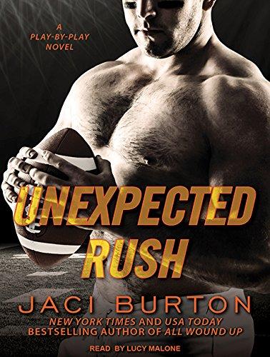 Unexpected Rush (Compact Disc): Jaci Burton