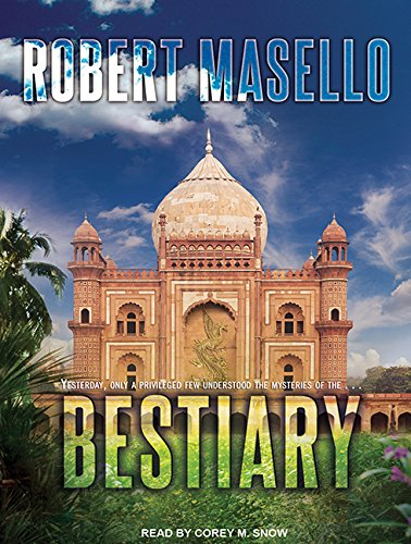 Bestiary (Compact Disc): Robert Masello
