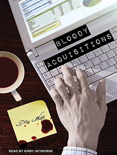 Bloody Acquisitions (Compact Disc): Drew Hayes