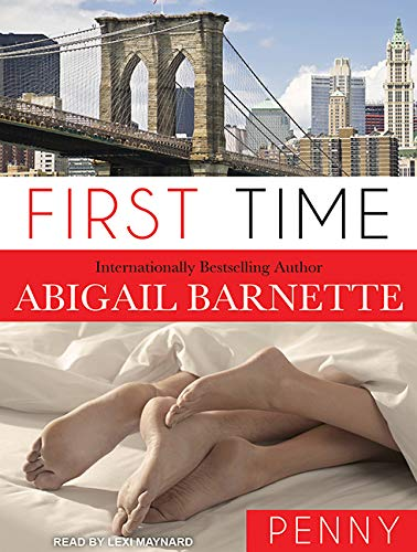 First Time: Penny's Story (Compact Disc): Abigail Barnette