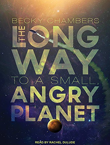 9781515907275: The Long Way to a Small, Angry Planet