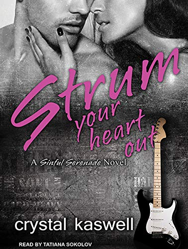 Strum Your Heart Out: Crystal Kaswell