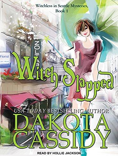 Witch Slapped: Dakota Cassidy