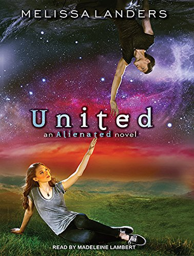United: An Alienated Novel: Melissa Landers