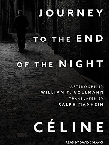 Journey to the End of the Night (Compact Disc): Louis-Ferdinand Celine