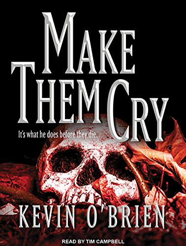 Make Them Cry (Compact Disc): Kevin O'Brien