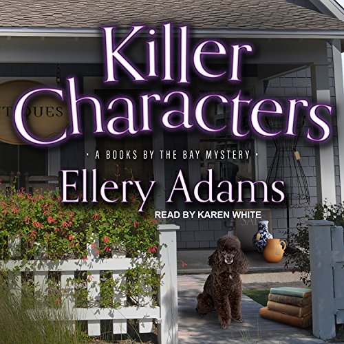Killer Characters (Books by the Bay Mystery): Ellery Adams