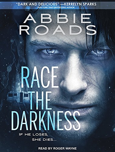 Race the Darkness (Compact Disc): Abbie Roads