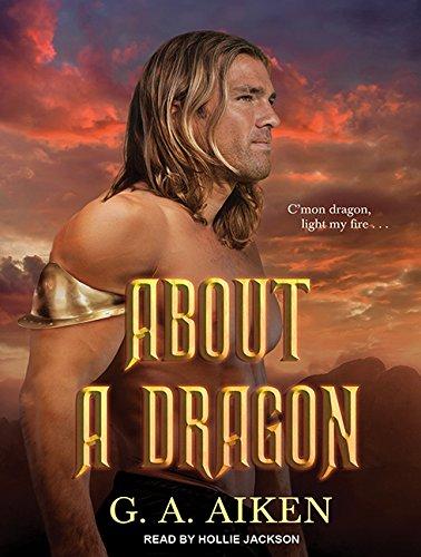 9781515911272: About a Dragon (Dragon Kin)