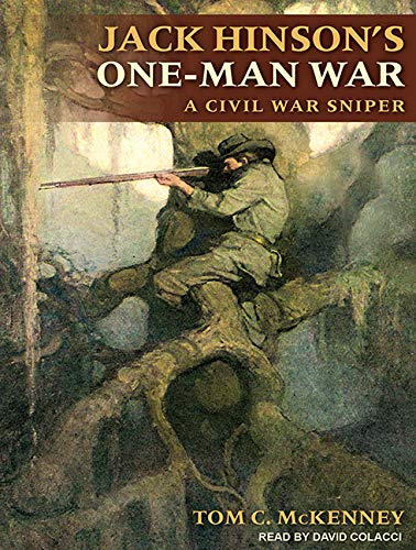 9781515911791: Jack Hinsons One-Man War